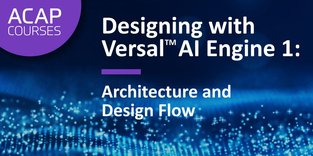 Versal AI Engine 1